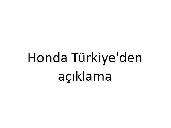 Honda Türkiye'de üretim normale dönüyor