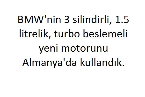 İlk sürüş/test:BMW 1 Serisi 1.5 lt 3 Silindir TwinPower Prototip