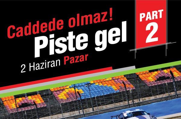 Intercity İstanbul Park Pist Günleri II-2 Haziran 2013