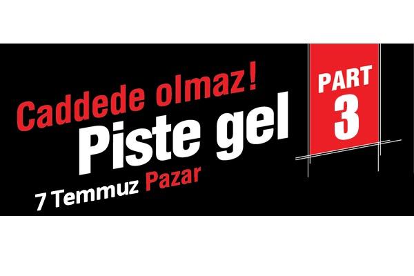 Intercity İstanbul Park Pist Günleri 3 // 7 Temmuz 2013