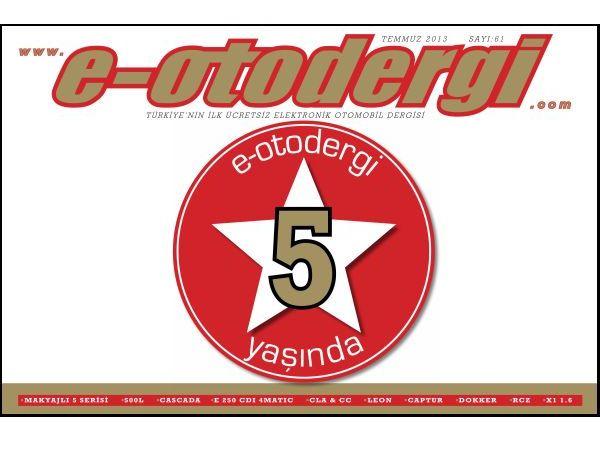 e-otodergi Temmuz 2013 sayısı yayına girdi
