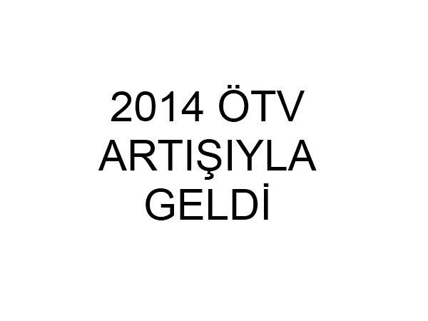 ODD'nin 2014 ÖTV zammı açıklaması