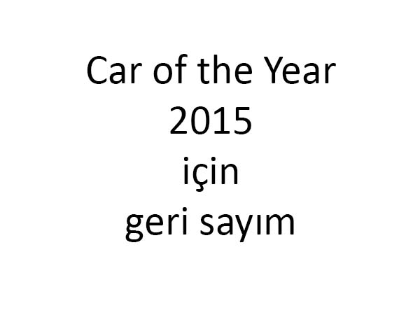 Car of the Year 2015 finalistleri açıklandı