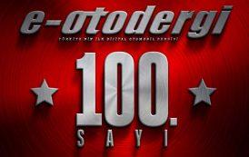 e-otodergi 100 özel sayısı yayında