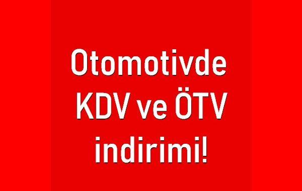 Otomotivde ÖTV ve KDV indirimi